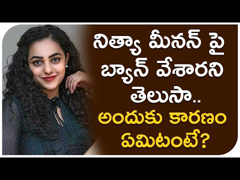 Actress Nithya Menon was banned by Producers due to Professionalism