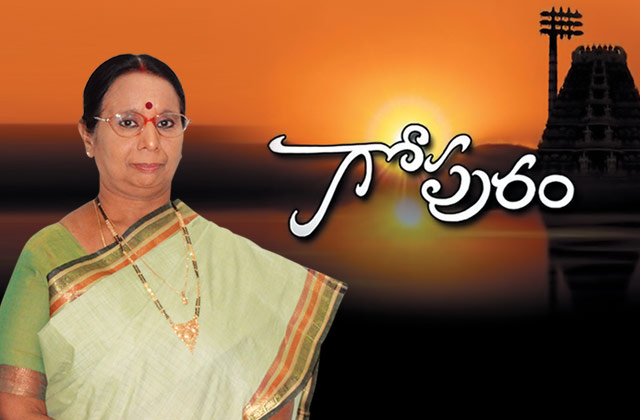 Gopuram -Telugu TV Channel Show/Serial Anchor,Actress,Timings