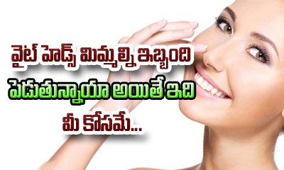 Home Remedies For Whiteheads---
