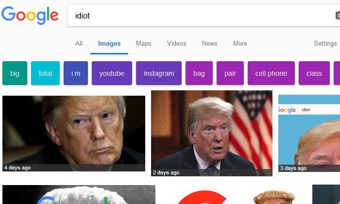 Search 'idiot' On Google  Get Trump-