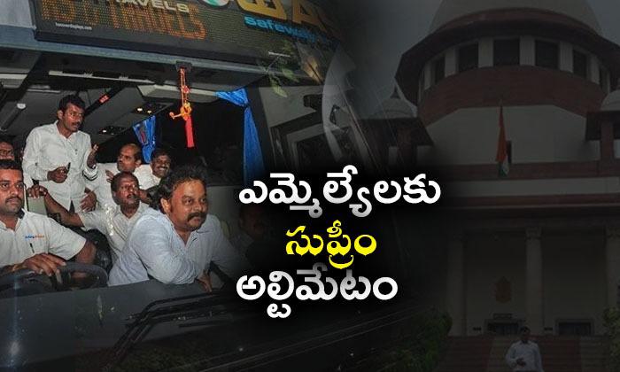 Karnataka Crisis: Sc Tells Dissident Mlas To Meet Speaker To Resign,--Karnataka Crisis: SC Tells Dissident MLAs To Meet Speaker Resign -