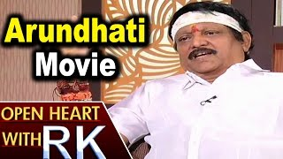 Director Kodi Ramakrishna about Arundhati Movie | Open Heart with RK. Photo,Image,Pics