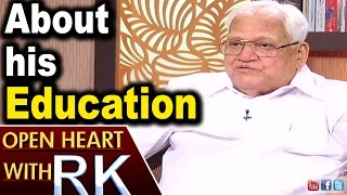 Pavuluri Krishna Chowdary about his Education | Open Heart with RK