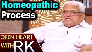 Pavuluri Krishna Chowdary About Homeopathic Process | Open Heart with RK
