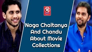 Naga Chaitanya And Chandu About Movie Collections  || Special Chit Chat || V6 News
