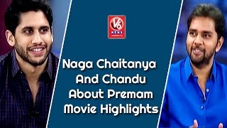 Naga Chaitanya And Chandu About Premam Movie Highlights || Special Chit Chat || V6 News