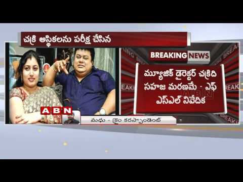 Chakri's Death Was Natural :Forensic Report