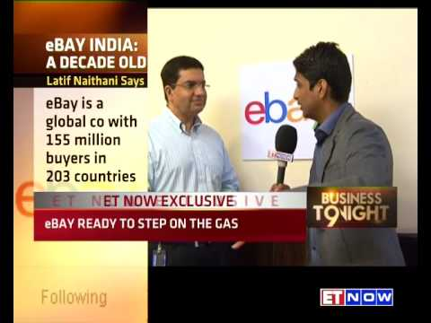 Latif Nathani Says eBay Is Unfazed By Competition, Completing 10 Years In India