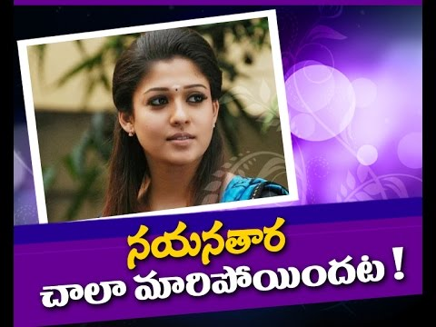 Nayanthara Changed a Lot
